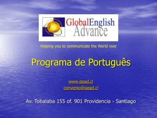Programa de Português gead.cl convenio@gead.cl Av. Tobalaba 155 of. 901 Providencia - Santiago