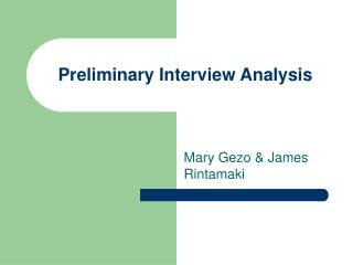 Preliminary Interview Analysis