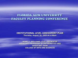 FLORIDA A&M UNIVERSITY FACULTY PLANNING CONFERENCE