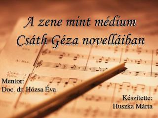 A zene mint médium Csáth Géza novelláiban