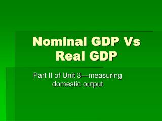 Nominal GDP Vs Real GDP