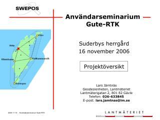Användarseminarium Gute-RTK