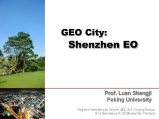 GEO City:  Shenzhen EO