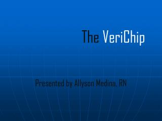 The VeriChip