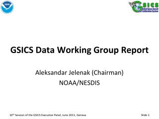 GSICS Data Working Group Report