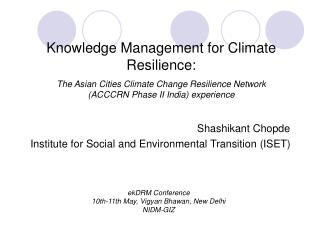 Shashikant Chopde Institute for Social and Environmental Transition (ISET)