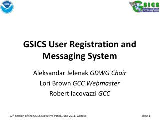 GSICS User Registration and Messaging System