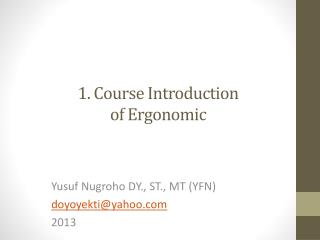 1. Course Introduction  of Ergonomic