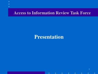 Access to Information Review Task Force