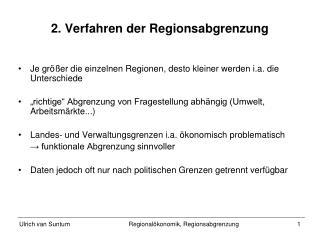 2. Verfahren der Regionsabgrenzung