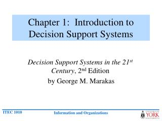 Chapter 1:  Introduction to Decision Support Systems