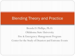 Blending Theory and Practice