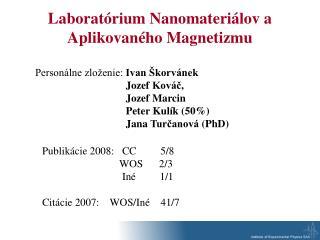 Laboratórium  Nano materiálov a Aplikovaného Magnetizmu