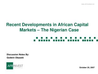 Recent Developments in African Capital Markets – The Nigerian Case