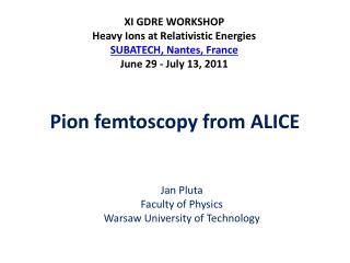 Pion femtoscopy from ALICE
