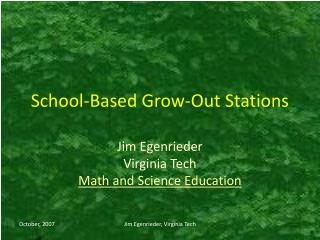 School-Based Grow-Out Stations
