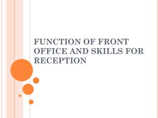 FUNCTION OF FRONT OFFICE AND SKILLS FOR RECEPTION