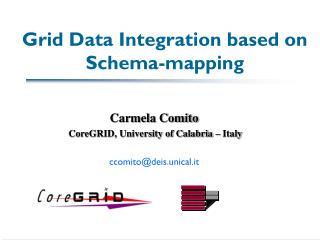 Grid Data Integration based on Schema-mapping