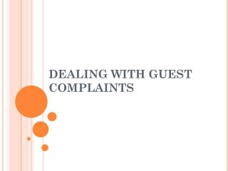 DEALING WITH GUEST COMPLAINTS