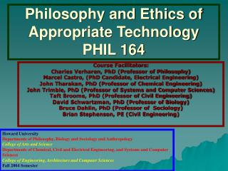 Philosophy and Ethics of Appropriate Technology PHIL 164