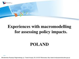 Experiences  with macromodelling for assessing policy impacts.  POLAND