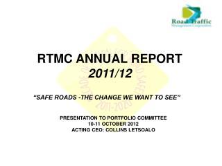 RTMC ANNUAL REPORT 2011/12