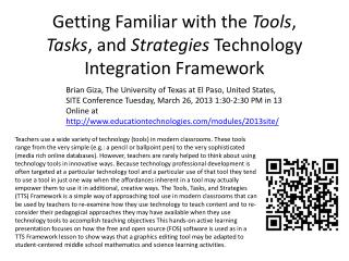 Getting Familiar with the  Tools ,  Tasks , and  Strategies  Technology Integration Framework