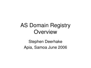AS Domain Registry Overview