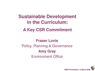 Sustainable Development  in the Curriculum: A Key CSR Commitment