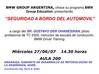 BMW GROUP ARGENTINA,  ofrece su programa  BMW Group Education , presentando