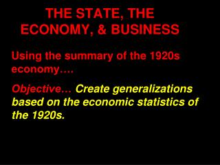THE STATE, THE ECONOMY, & BUSINESS