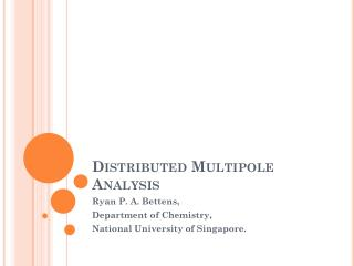 Distributed Multipole Analysis
