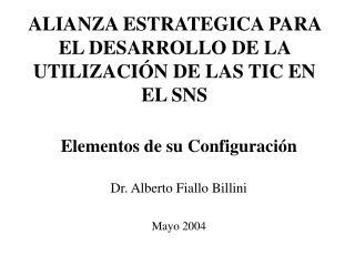ALIANZA ESTRATEGICA  PARA EL DESARROLLO DE LA UTILIZACIÓN DE LAS TIC EN EL SNS