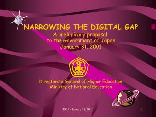 NARROWING THE DIGITAL GAP A preliminary proposal  to the Government of Japan January 31, 2001