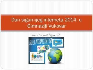 Dan  sigurnijeg interneta  2014. u  Gimnaziji  Vukovar