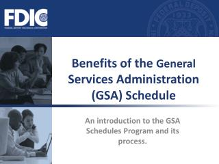 Benefits of the General Services Administration GSA Schedule