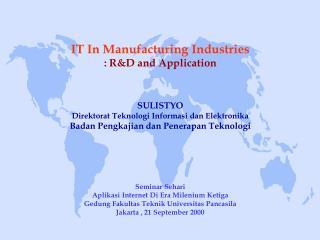 SULISTYO Direktorat Teknologi Informasi dan Elektronika Badan Pengkajian dan Penerapan Teknologi