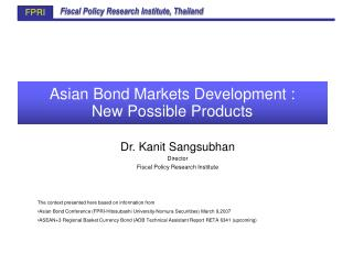 Asian Bond Markets Development :  New Possible Products