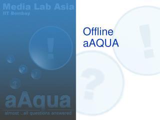 Offline  aAQUA