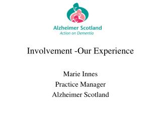 Involvement -Our Experience