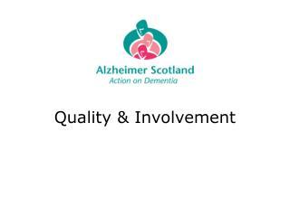 Quality & Involvement
