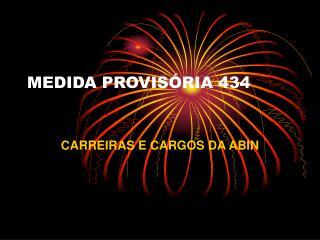 MEDIDA PROVISÓRIA 434