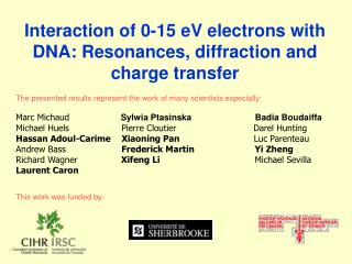 Interaction of 0-15 eV electrons with DNA: Resonances, diffraction and charge transfer