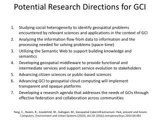 Potential Research Directions for GCI