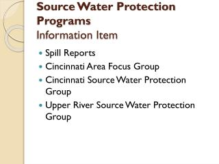 Source Water Protection Programs Information Item