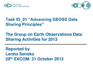 Reported by Lerato Senoko 29 th  EXCOM: 31 October 2013