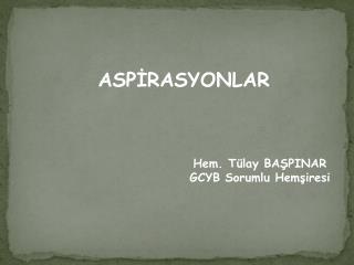 ASPİRASYONLAR