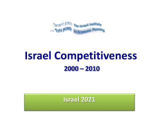Israel Competitiveness 2000 – 2010