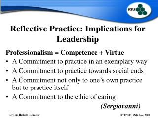 Reflective Practice: Implications for Leadership