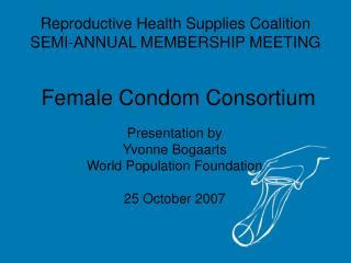 Female Condom Consortium